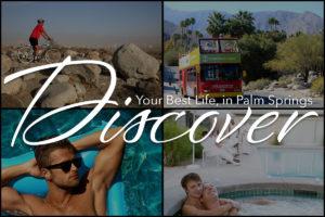 Best Palm Springs Neighborhoods