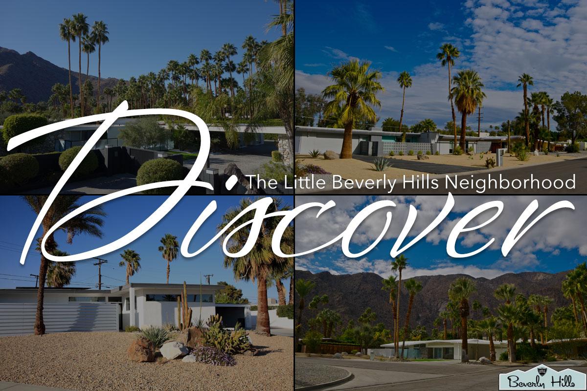 Palm Springs Neighborhood Little Beverly Hills